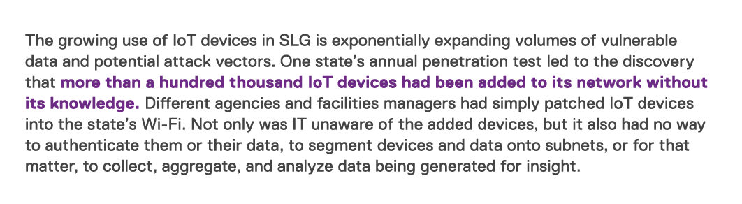 The growing use of IoT devices in SLG is exponentially expanding volumes of vulnerable data and potential attack vect