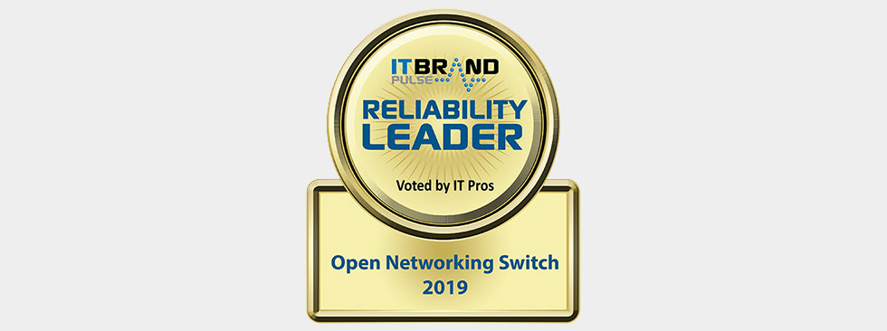 IT Brand Pulse 2019 Reliability Leader: Open Networking Switch - Dell EMC